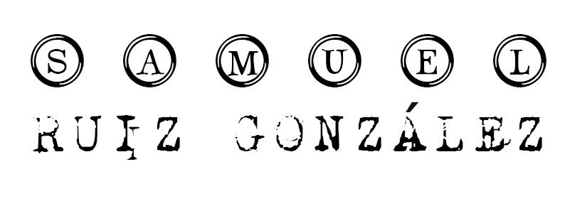 SAMUEL RUIZ GONZÁLEZ